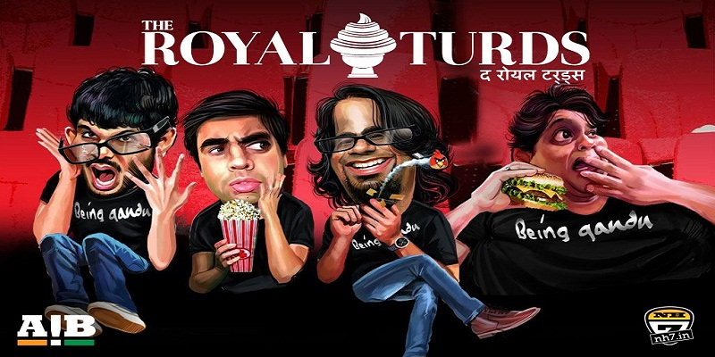 The Royal Turds All India Bakchod